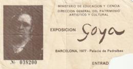 TICKET - ENTRADA / GOYA - EXPOSICION 1977 BARCELONA - Tickets - Entradas