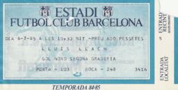 TICKET - ENTRADA / LLUIS LLACH - ESTADI FUTBOL CLUB BARCELONA - 1985 - Tickets - Entradas