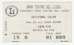 TICKET - ENTRADA / GRAN TEATRE DEL LICEU - CRISTOBAL COLON - 1989 - Tickets - Entradas