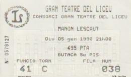 TICKET - ENTRADA / GRAN TEATRE DEL LICEU - MANON LESCAUT - 1990 - Tickets - Entradas