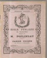 Cahier Unique De Devoirs Journaliers De L'Ecole Puplique De Montmorillon Dirigée Par M. POPLINEAU - Protège-cahiers