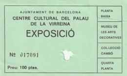 TICKET - ENTRADA / CENTRAL CULTURAL PALAU VIRREINA - BARCELONA - EXPOSICIO - Año? - Tickets - Entradas