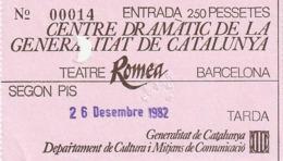 TICKET - ENTRADA / CENTRE DRAMATIC GENERALITAT CATALUNYA - TEATRE ROMEA - BARCELONA 1982 - Tickets - Entradas