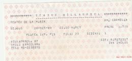 TICKET - ENTRADA / TEATRE VILLORROEL - BARCELONA 1989 - Tickets - Entradas