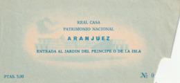 TICKET - ENTRADA / REAL CASA PATRIMONIO NCACIONAL ARANJUEZ - JARDIN DEL PRINCIPE ... Año ? - Tickets - Entradas