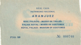 TICKET - ENTRADA / REAL CASA PATRIMONIO NCACIONAL ARANJUEZ - REAL PALACIO ... Año ? 198¿? - Tickets - Entradas