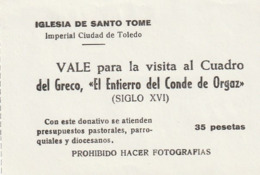 TICKET - ENTRADA / IGLESIA SANTO TOME TOLEDO - VISITA CUADRO GRECO  ... Año 198¿? - Tickets - Entradas