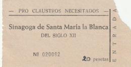 TICKET - ENTRADA / SINAGOGA SANTA MARIA LA BLANCA   ... Año 198¿? - Tickets - Entradas