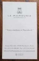 CARTE VISITE GRAND HOTEL DE LUXE LA MAMOUNIA MARRAKECH MAROC - Cartes De Visite