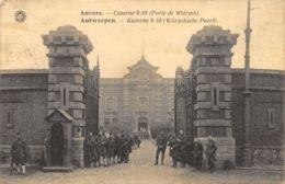 Anvers - Caserne 9-10 - Porte De Wilryck - Casernes