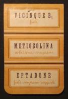 """0726 """"VICINQUE B  - METIOCOLINA SOL  - EPTADONE - ISTITUTO FRANCO TOSI MILANO - CONF. PROM. FOGLIETTI SAPONE """" ORIGINALE - Pubblicitari"""