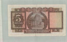 BILLET BANQUE  HONG -KONG  -The Hong Kong And Shanghai Banking Corporation- 5 Dollars   1960  Sept 2019  Alb Bil - Hongkong