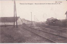THAON LES VOSGES                           Raccordement Et Gare De La  B T T - Thaon Les Vosges