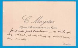 C. MAYSTRE OFFICIER D'ADMINISTRATION DU GENIE ISSOIRE - Cartes De Visite