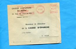 """MARCOPHILIE-Lettre - Caisse D'épargne Du HAVRE- Cad -1967- EMA -rouge+flamme """"""""paquebot FRANCE"""" - Affrancature Meccaniche Rosse (EMA)"""