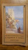 GUIDE ILLUSTRE MUSEE OCEANOGRAPHIQUE ET AQUARIUM DE MONACO 56 PAGES BON ETAT - Tourisme