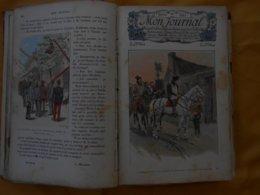 Mon Journal 1898- 99 - Recueil Hebdomadaire Pour Les Enfants - Hachette - - 1850 - 1899