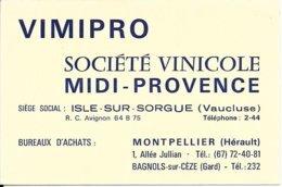 VIMIPRO - Société Vinicole MIDI-PROVENCE - ISLE-SUR-SORGUE Téléphone 2-44 Bureaux Montpellier Et Bagnols/Cèze - Visiting Cards