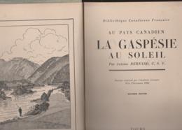 - LIVRE De 303 Pages AU PAYS CANADIEN, Antoine BERNARD 1926, Maison Alfred MAMA Et Fils - 001 - Tourisme