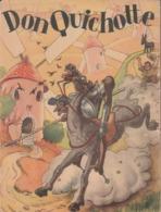 - LIVRE De 95 Pages - 1938 - LES AVENTURES DE DON QUICHOTTE, Cervantes - 005 - Non Classés