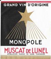 Grand Vin D'ORIGINE - MONOPOLE - MUSCAT De LUNEL - Vin De Pays D'Oc