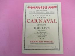Ville De MOULINS/Comité Permanent Des Fêtes/Programme Officiel/GRAND CARNAVAL/1929          PROG244 - Programas
