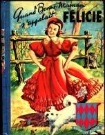 Marie-Madeleine Billet - Quand Bonne Maman S'appelait Félicie - Éditions G.P. Collection Rouge Et Bleue  N° 33 - (1955) - Livres, BD, Revues