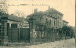 79 - Parthenay : Ecole Normale D' Instituteurs - Parthenay