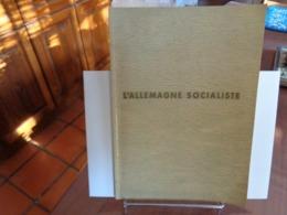 L'ALLEMAGNE SOCIALISTE (Livret De Propagande édité En 1940)  Réedition - Histoire
