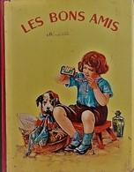 Les Bons Amis - ( Nos Amies Les Bêtes ) - Imprimerie Fortin - ( 1937 ) . - Livres, BD, Revues