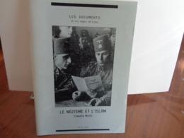 LE NAZISME ET L'ISLAM Claudio Mutti 2004  Collect. Les Documents - Storia