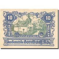 Billet, Autriche, Dornbach, 10 Heller, Eglise, SPL, Mehl:FS 132c - Autriche