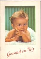 Brochure Gezond En Blij - Kinderen Baby - Verzorging Voeding -ed. Guigoz Brussel - Sachbücher