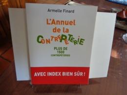 L'ANNUEL DE LA CONTREPETERIE Armelle Finard 2004 - Humour