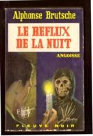 Angoisse. Alphonse Brutsche. Le Reflux De La Nuit.  Fleuve Noir N°213 De 1972. - Livres, BD, Revues