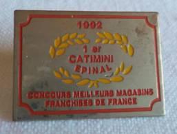 PINS PIN CATIMINI 1° Epinal 88 Vosges Concours Meilleurs Magasins Franchisés De France - Pin's & Anstecknadeln