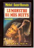 Angoisse. Michel Saint-Romain. Le Monstre De Mes Nuits.  Fleuve Noir N° 204 De 1971. - Livres, BD, Revues