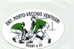 PUBLICITE  AUTOCOLLANT  ENT PORTO VECCHIO VENTISERI RUGBY A XV - Autocollants