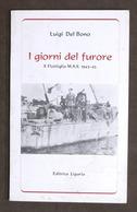 Marina - Del Bono - I Giorni Del Furore X Flottiglia MAS - 1986 Autografo Autore - Libri, Riviste, Fumetti
