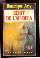 Angoisse. Dominique Arly.Ecrit De L'au-delà.  Fleuve Noir N° 215 De 1972. - Livres, BD, Revues