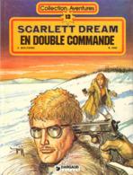 Scarlett Dream T 04 En Double Commande  EO BE DARGAUD 11/1982  Moliterni Gigi  (BI2) - Editions Originales (langue Française)