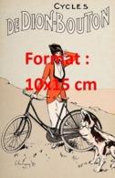 Reproduction D'une Photographie Ancienne D'une Affiche Publicitaire Cycles De Dion-Bouton De 1920 - Riproduzioni