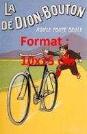 Reproduction D'une Photographie Ancienne D'une Publicitéla De Dion-Bouton Roule Toute Seule De 1920 - Riproduzioni
