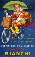 Reproduction D'une Photographie Ancienne D'une PublicitéJ'ai Ma Solide Et Rapide Bicyclette Bianchi - Riproduzioni