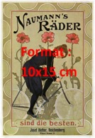 Reproduction D'une Photographie Ancienne D'une Publicité Naumann's Rader Sind Die Besten De 1905 - Riproduzioni