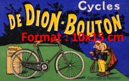 Reproduction D'une Photographie Ancienne D'une Publicité Cycles DeDion-Bouton C'est L'vélo Du Parisien De 1900 - Riproduzioni