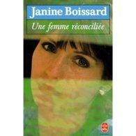 Une Femme Reconciliée Janine Boissard +++TBE+++ LIVRAISON GRATUITE - Livres, BD, Revues