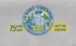 Etiquette Fromage Le Saint Varentais  45%mg  Laiteriue Fromagerie Coop De St Varent 2 Sevres 75% Lait De Vache - Fromage