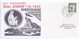 AK-div.27- 181  Umschlag Borkum - Bundesmarine Eisbrecher Eisbär A 1402 - Militaria