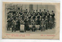 TURQUIE Salut De CONSTANTINOPLE No 566 Musiciens Artistes Choisis Dirigés Par Chef Orchestre Mr Lange   D13 2019 - Turquie